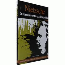 Livro - Nietzsche - O Nascimento Da Tragédia - Filosofia