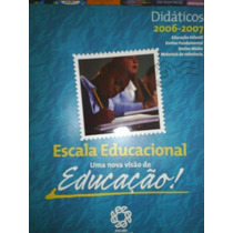 Escala Educacional ¿ Paradidáticos 2006-2007