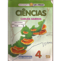 Ciências - Quero Aprender - Vol.4 - Carlos Barros