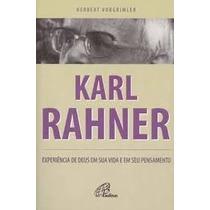 Livro Karl Rahner - Herbert Vorgrimler - Teologia Católica