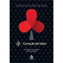Livro - Geração De Valor - Compartilhando Inspiração- Flávio