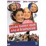 Dvd Pode Bater Que Ela É Francesa