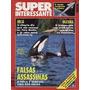 Superinteressante 80 * Mai/94 * Falsas Assassinas