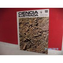 Revista Ciência Ilustrada Nº133 Vol.9 Abril Cultural Ind1972