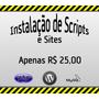 Instalação De Sites E Scripts Php - Instalamos Para Você!
