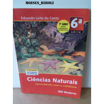 Livro Ciências Naturais 7º Ano Fundamental Eduardo Leite Qq