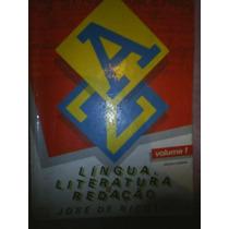 Língua, Literatura & Redação Vol. 1- José De Nicola