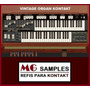 Samples Organ Vintage Kontakt ( + 10gb Brindes Exclusivos )