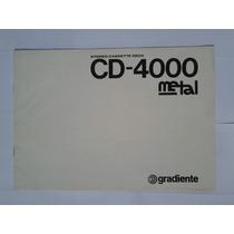 Manual Original Tape Deck Gradiente Cd 4000