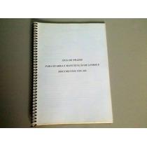 Guia De Prazos P Guarda E Manutenção De Livros Frete Grátis.