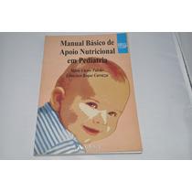 Livro - Manual Básico De Apoio Nutricional Em Pediatria