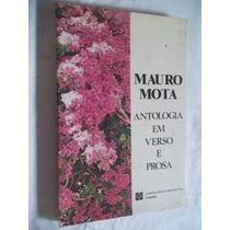 * Livro Mauro Mota - Antologia Em Verso E Prosa- Literatura