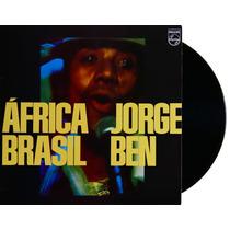 Lp - Vinil - Jorge Ben - Africa Brasil - Novo - Lacrado