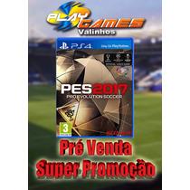 Pré Venda Pro Evolution Soccer 2017 Ps4 Midia Física Pt-br