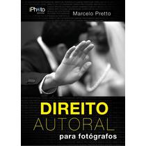 Direito Autoral Para Fotógrafos