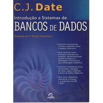 Introdução A Sistemas De Bancos De Dados - C.j. Date