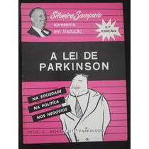 A Lei De Parkinson Na Sociedade, Na Política E Nos Negócios