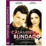 Dvd - Casamento Blindado O Filme - Original
