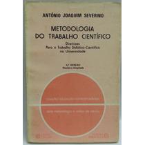 Livro: Severino, A J - Metodologia Do Trabalho Científico