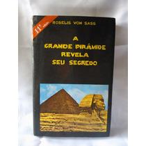 Livro A Grande Pirâmide Revela Seu Segredo Nº 1093