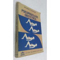 Livro Psicoprofilaxis Obstetrica - Ricardo V Gavensky