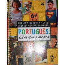 Português Linguagens 6ª Série - William Roberto Cereja E The