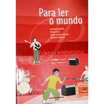 Para Ler O Mundo Língua Portuguesa 8ª Série 9º Ano - Antonio