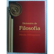 Dicionário De Filosofia N. Abbagnano ( Frete Grátis)