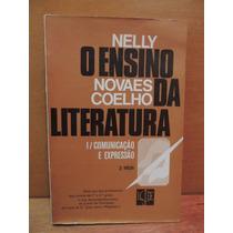Livro O Ensino Da Literatura Nelly Novaes Coelho
