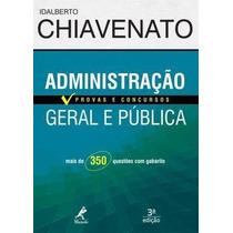 E-book Administração Geral E Pública - 3e - Chiavenato