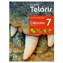 Projeto Teláris - Ciências - 7º Ano (livro Do Aluno)