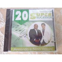 Cd Armando E Nino Valsani - 20 Super Sucessos