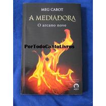 O Arcano Nove Meg Cabot A Mediadora Vol 2