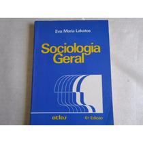 Livro Sociologia Geral Eva Maria Lakatos 6ª Ed 1990 334 Pags