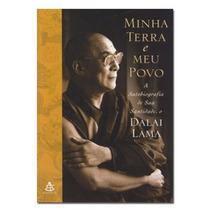 Livro: Dalai Lama - Minha Terra E Meu Povo