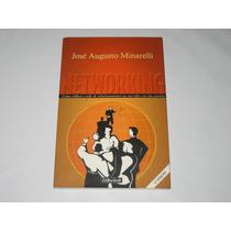 Networking - José Augusto Minarelli - 2001 - Editora Gente