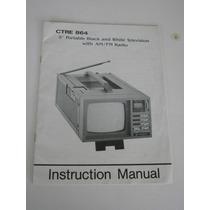 Manual De Tv Classica Ctre 864 Antiga Para Portaria Caminhão