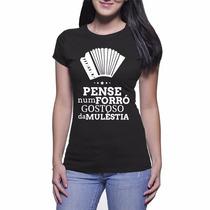 Camiseta Feminina Pense Num Forró Gostoso - Preto