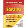 Minidicionario Saraiva Espanhol - Portugues (impressa)