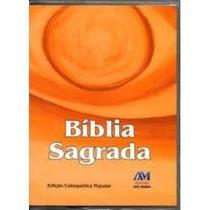 Bíblia Sagrada Edição Catequética Popular Editora Ave Maria