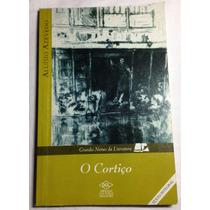 Livro Cortiço De Aluísio Azevedo Completo Romance Essencial