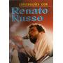 Conversacoes Com Renato Russo - Renato Russo