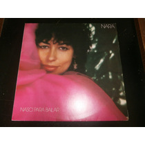 Lp Nara Leão - Nasci Para Bailar, Vinil C/ Encarte, Ano 1982