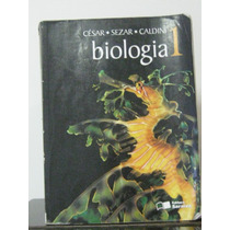 Biologia Volume 1 César Sezar Caldini