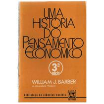 Uma História Do Pensamento Econômico - William J. Barber