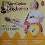 Cd Juan Carlos Baglietto El Juglar De La Corte - Lacrado- C6