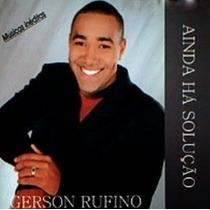 Cd Gerson Rufino - Ainda Há Solução [bônus Playback]