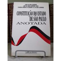 * Livro - Constituição Do Estado De São Paulo Anotada...