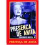 Dvd - Presença De Anita - 1951 - P&b