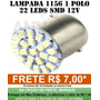 Lampada Led R� 1 Polo 22 Leds 1156 67 Branca Luz Placa 12v